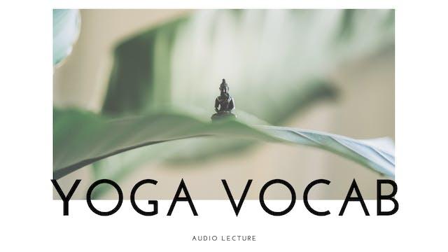 Yoga Vocab Lecture