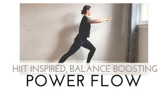 HIIT Inspired, Balance Boosting Power Flow