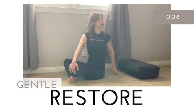Gentle Restore 008   Prop Meditation and Grounding Practice
