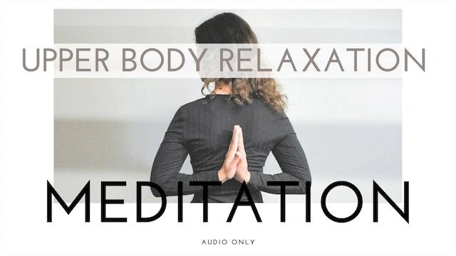 Upper Body Relaxation Meditation