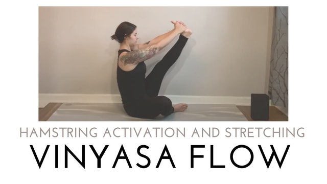 Hamstring Activation and Stretching Vinyasa Flow