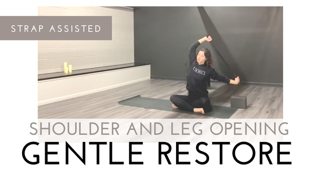 Strap Assisted Shoulder and Leg Opening Gentle Restore