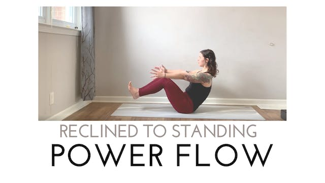 Reclined to Standing Power Flow