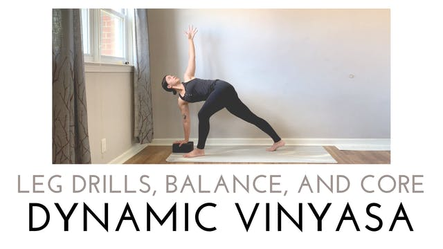 Dynamic Leg Drills, Balance, and Core