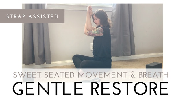 Sweet Seated Movement and Breath | Gentle Restore