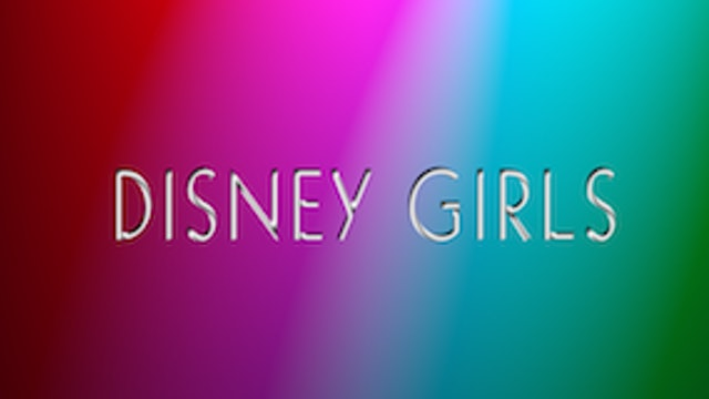 Coming Soon: Disney Girls