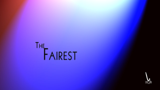 Coming Soon: The Fairest