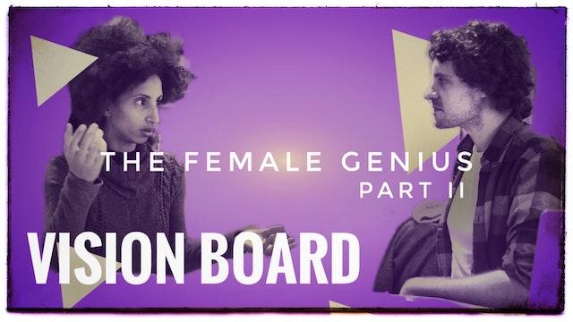 2. The Female Genius - Part II