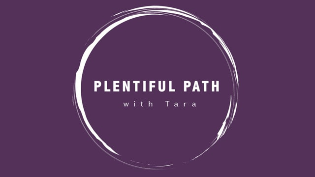 Plentiful Path with Tara Ivins