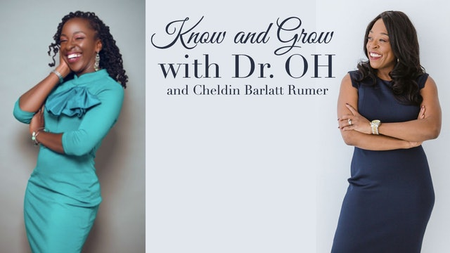 Know & Grow with Dr. OH