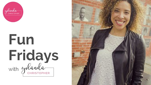 Fun Fridays with Yolanda Christopher