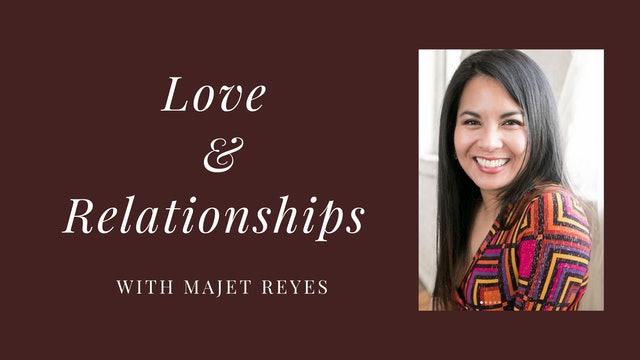 Love & Relationship with Majet Reyes