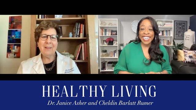 Healthy Living with Dr. Janice Asher