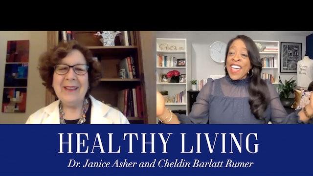 Healthy Living with Dr. Janice Asher & Cheldin Barlatt Rumer: Cost VS. Benefit