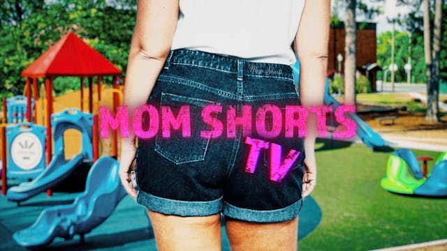 Mom Shorts TV