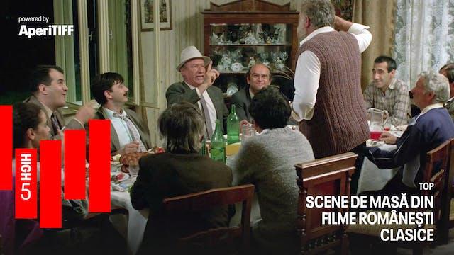 High5: Scene de masă din filme române...