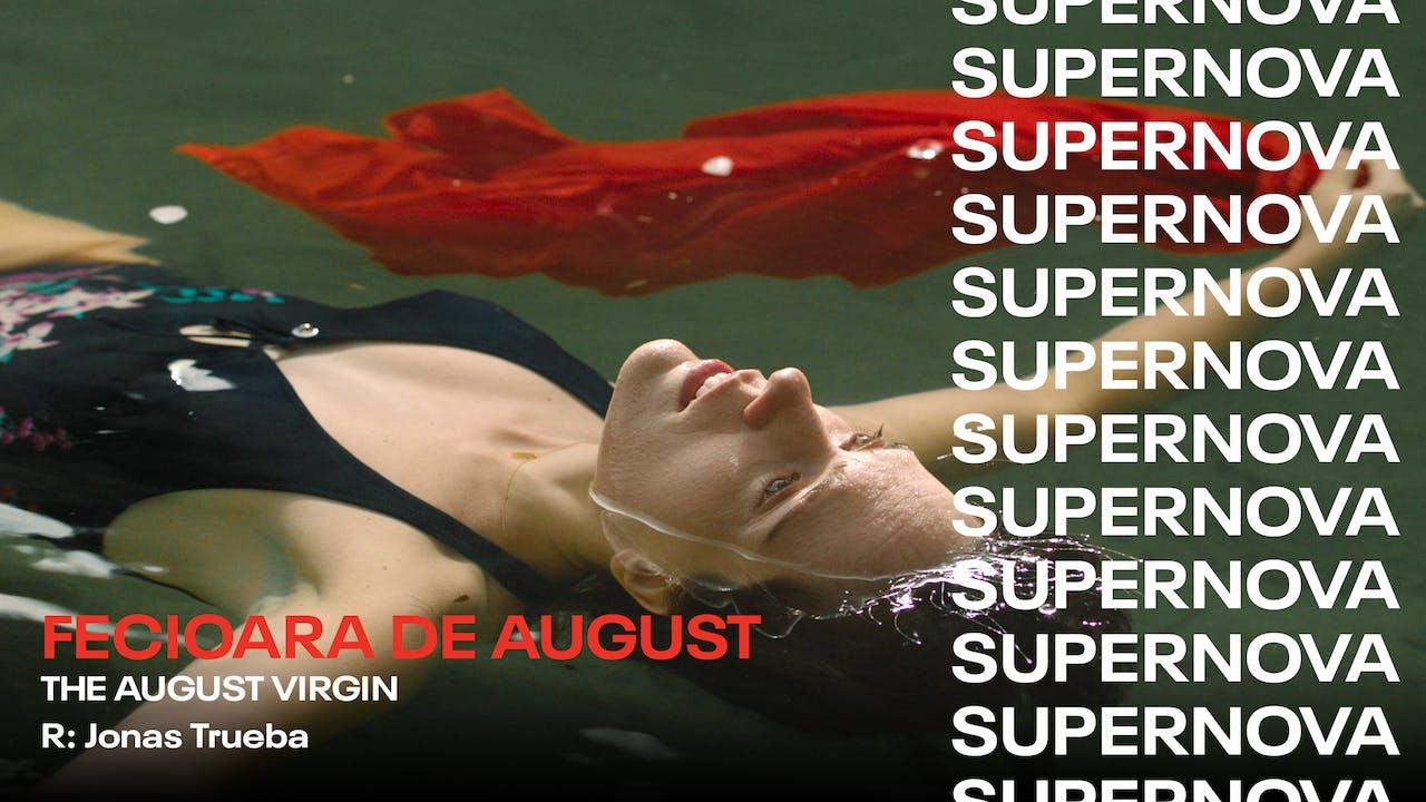 Fecioara de august / The August Virgin