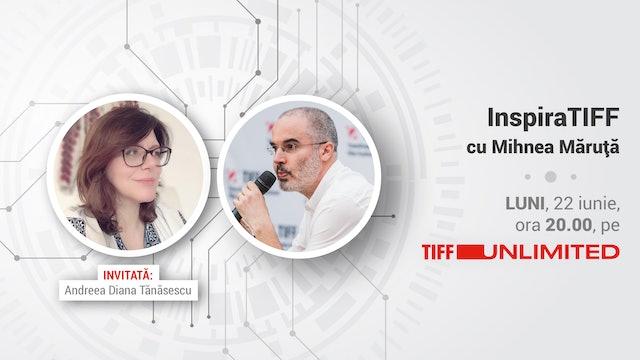 Episodul 5. Mihnea Măruță în dialog cu Andreea Diana Tănăsescu