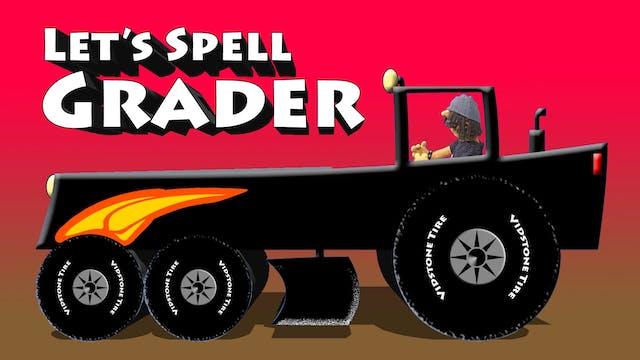 Spell Road Grader