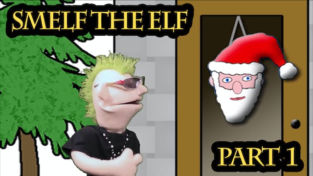 Smelf the Elf - Episode 1 - The Town ...