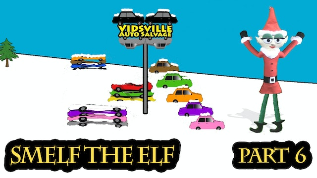 Smelf the Elf - Episode 6 - Christmas Car Crusher