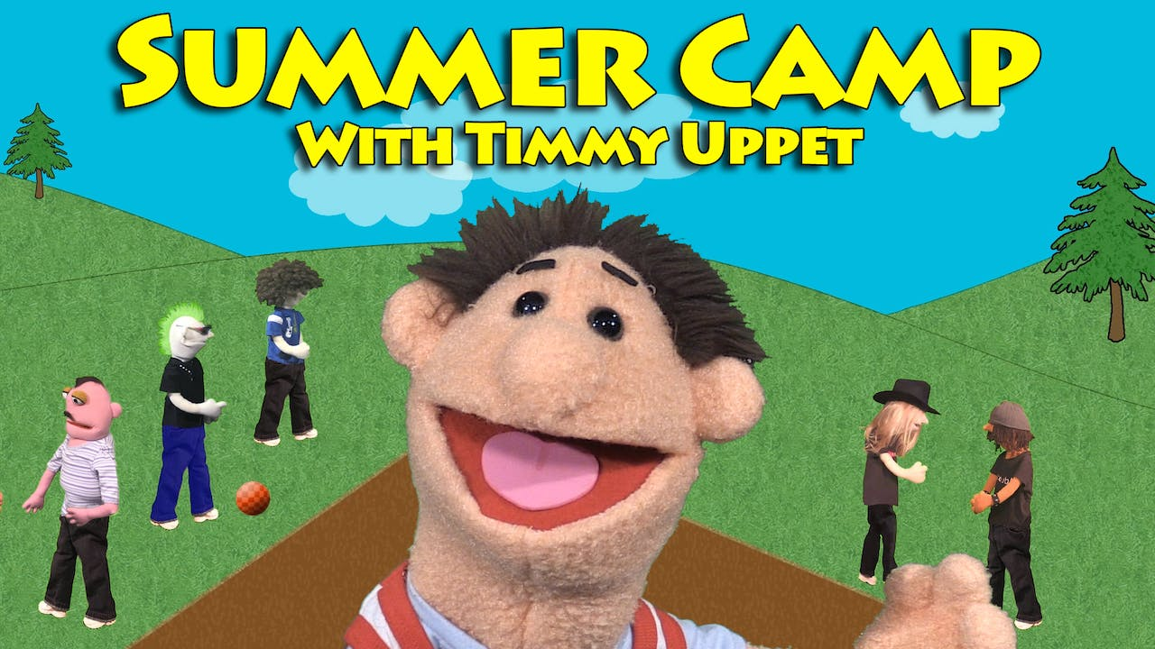 Summer Camp with Timmy Uppet