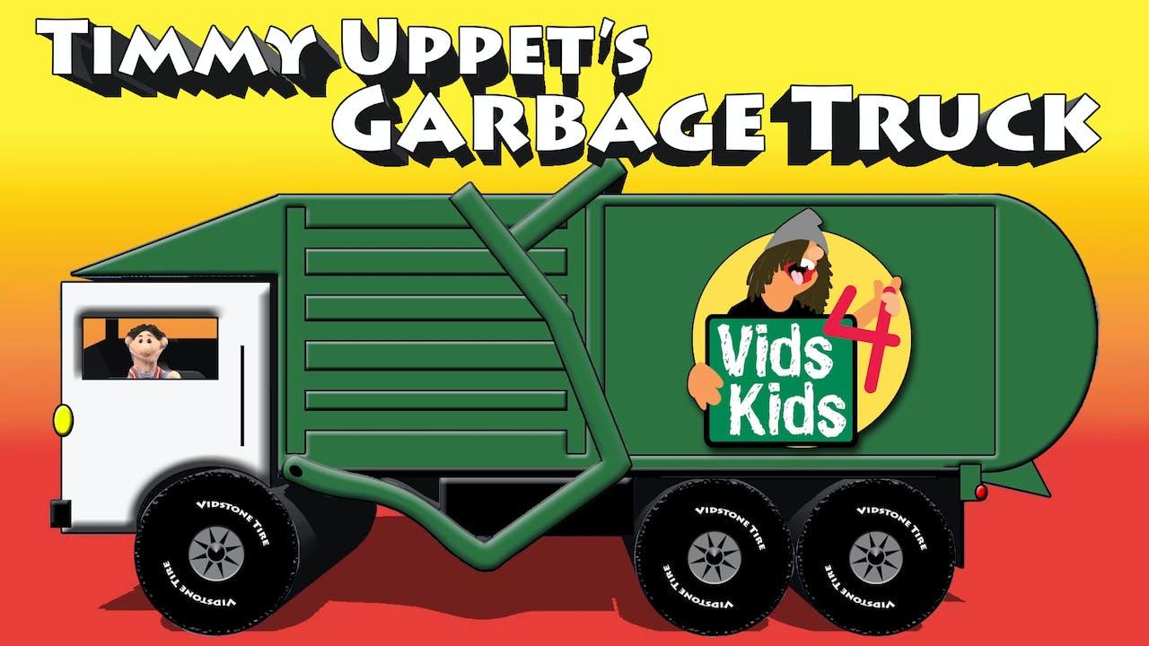 Timmy Uppet's Garbage Truck
