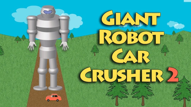 Giant Robot Car Crusher 2