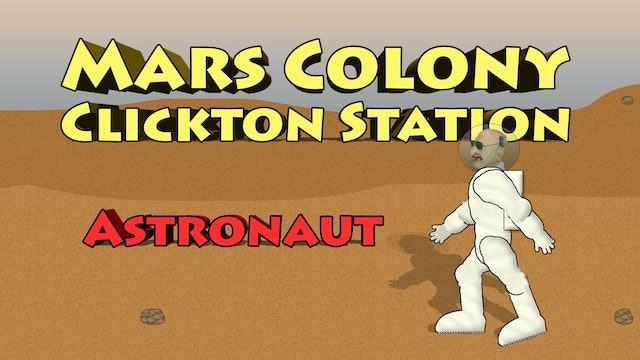Mars Colony Clickton Station - Astronaut