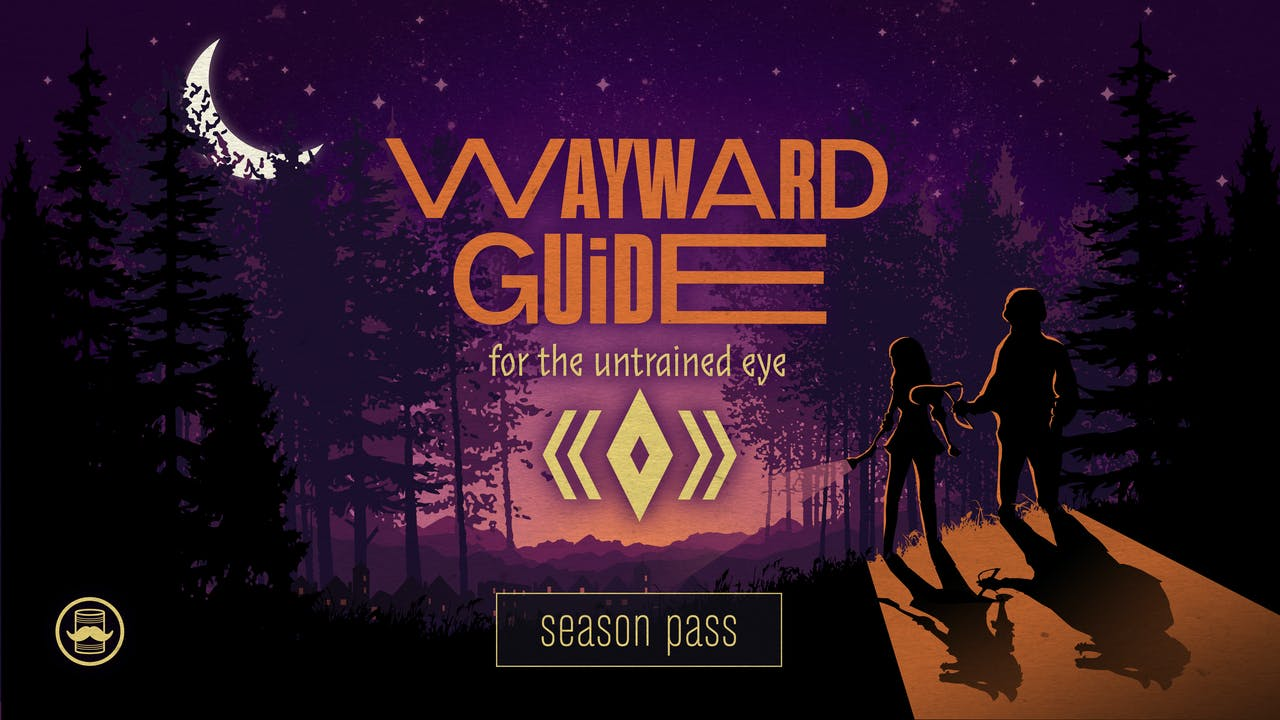Wayward Guide For The Untrained Eye: Season Pass