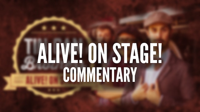 Commentary: Alive! On Stage!