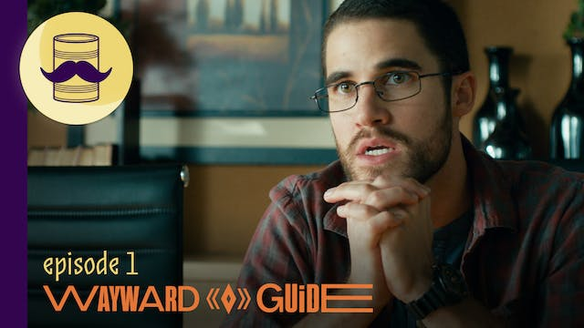 The Wolf At The Door I WAYWARD GUIDE Episode 1