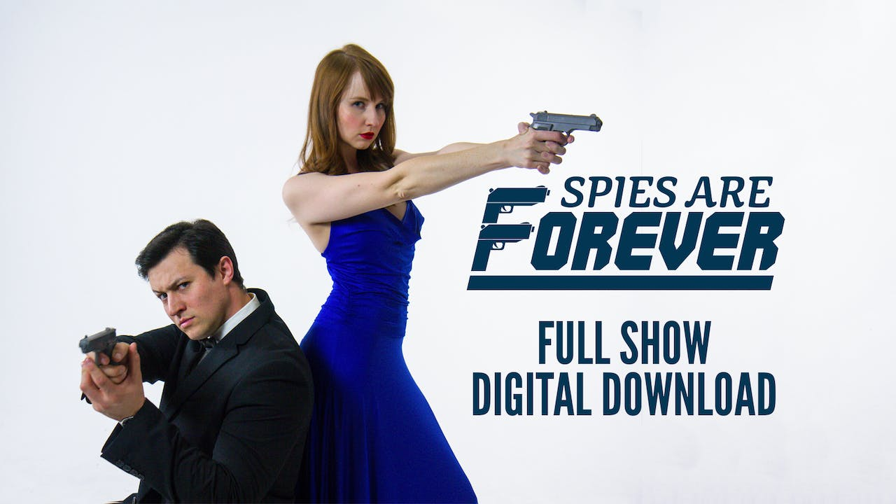 SPIES ARE FOREVER Digital Download