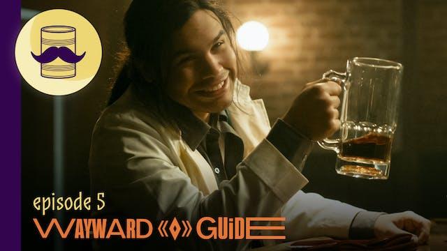 Crying Wolf | WAYWARD GUIDE Episode 5