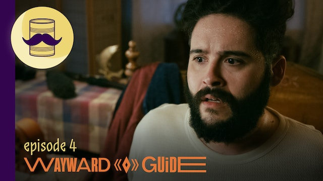 On the Trail   WAYWARD GUIDE Episode 4