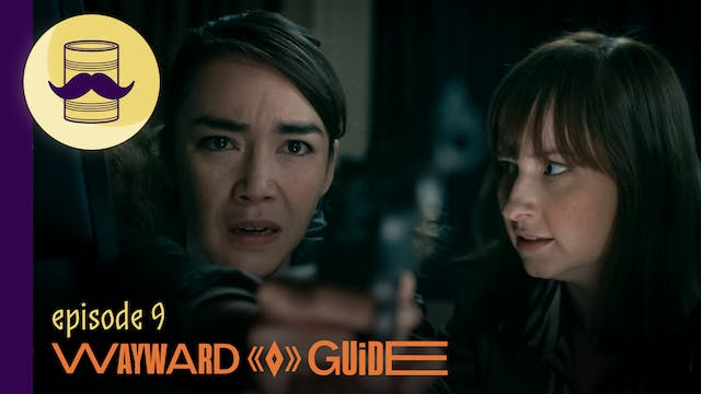Belly of the Beast | WAYWARD GUIDE Episode 9