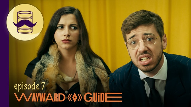 Grin and Bare It   WAYWARD GUIDE Episode 7