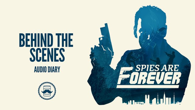Spies Are Forever: Audio Diary #1