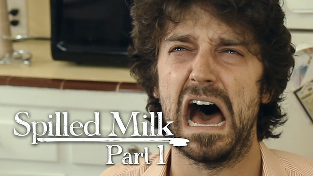 Spilled Milk - Part 1