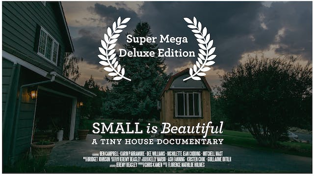 Small is Beautiful: Super Mega Deluxe Edition