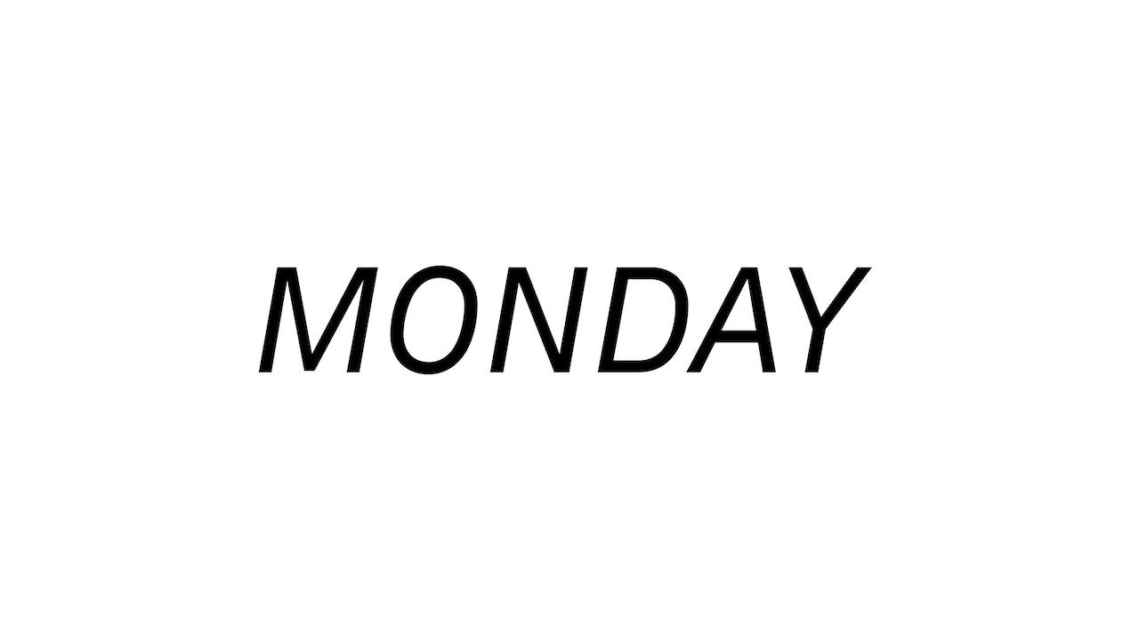 Monday 8/9