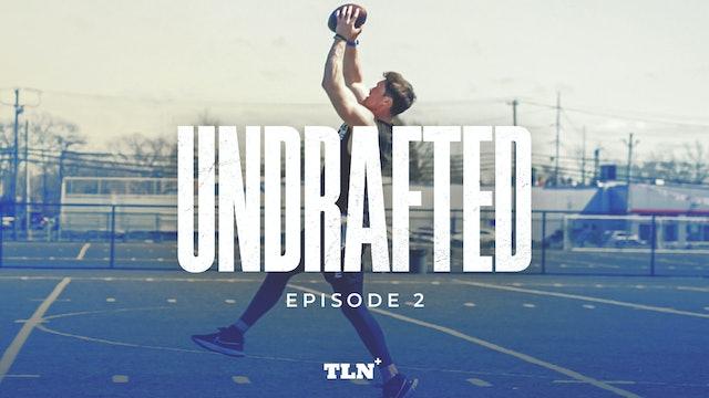 Episode 2 - Chris Hogan: UNDRAFTED