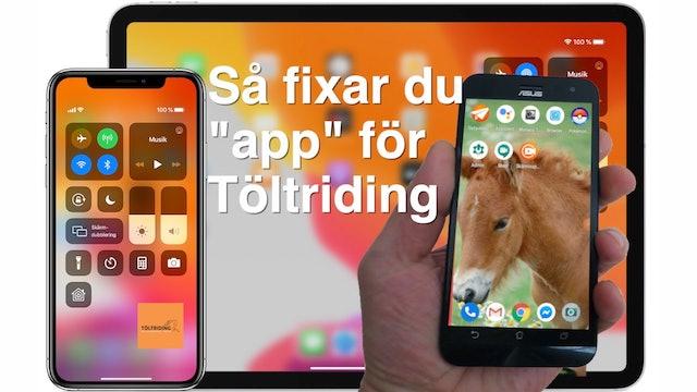 """Så fixar du """"app"""" till Töltriding"""
