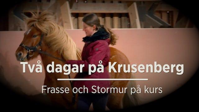 TVÅ DAGAR på Krusenberg