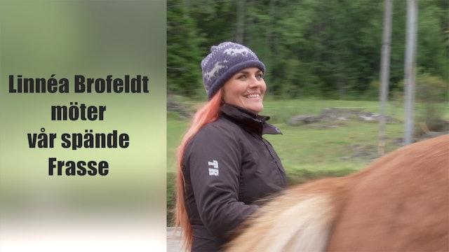 8 nov - 17: Linnéa Kristin Brofeldt tränar Frasse