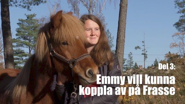 30 okt - 17: Emmy vill kunna koppla a...
