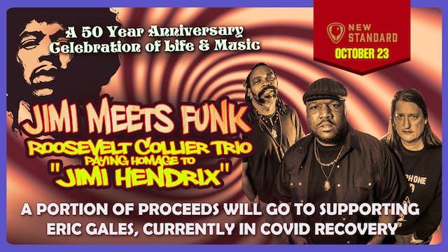 """Jimi Meets Funk"" Roosevelt Collier Trio Live"
