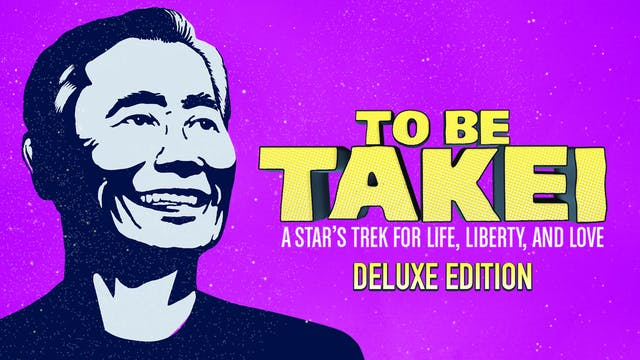 To Be Takei Deluxe Edition