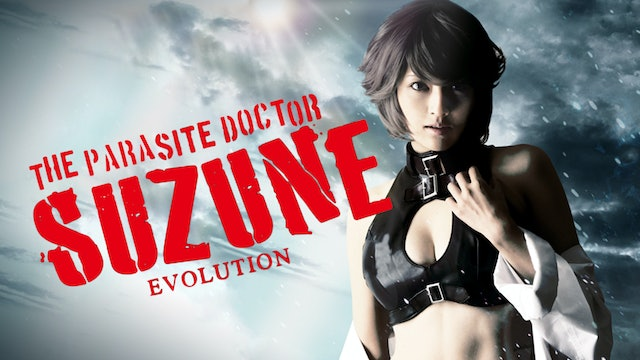 The Parasite Doctor Suzune: Evolution