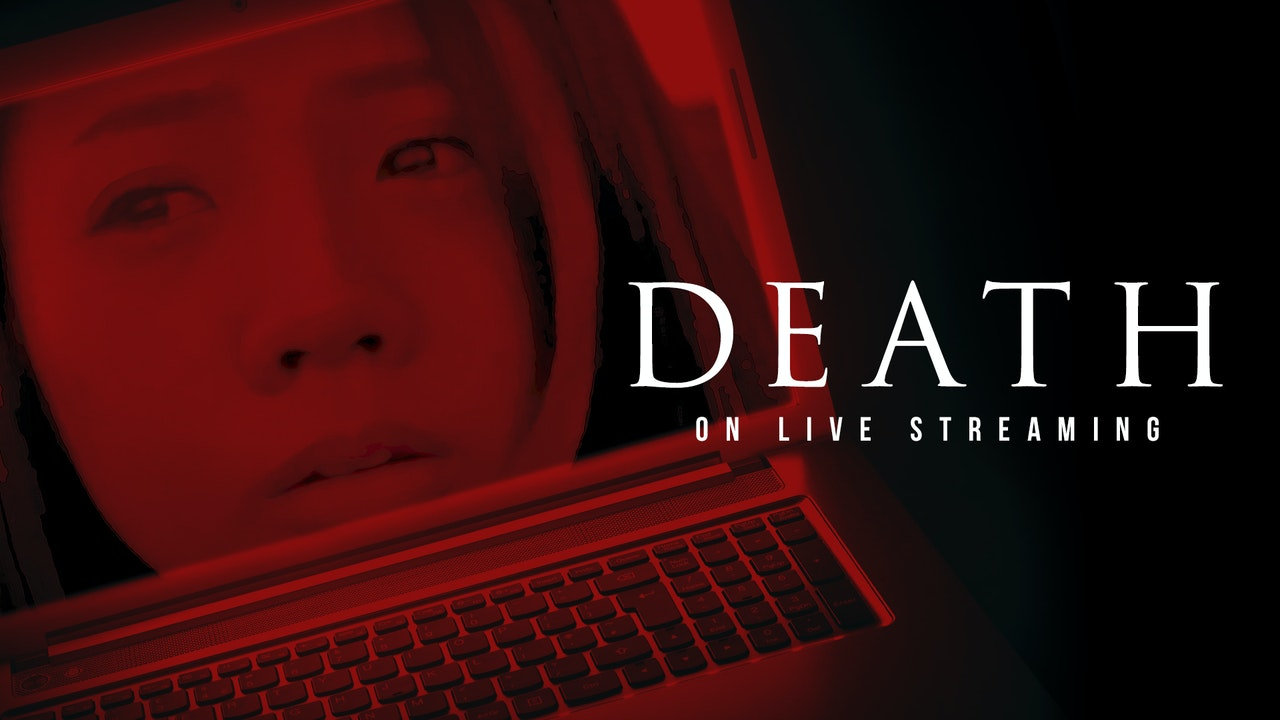 Death On Live Streaming